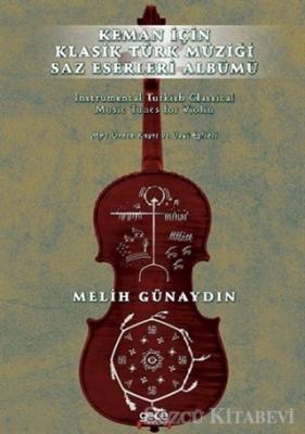 Melih Günaydın - Keman İçin Klasik Türk Müziği Saz Eserleri Albümü | Sözcü Kitabevi