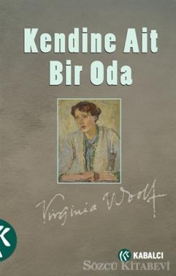 Virginia Woolf - Kendine Ait Bir Oda | Sözcü Kitabevi