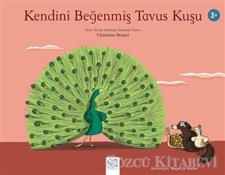 Kendini Beğenmiş Tavus Kuşu