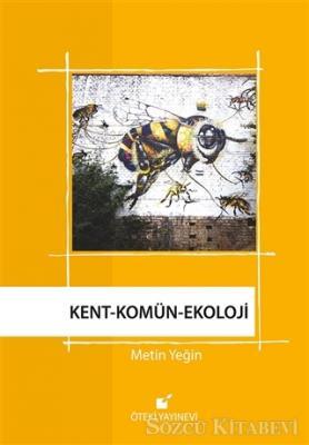 Kent - Komün - Ekoloji