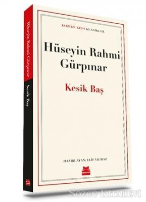 Hüseyin Rahmi Gürpınar - Kesik Baş | Sözcü Kitabevi