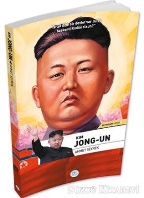 Kim Jong-Un - Biyografi Serisi