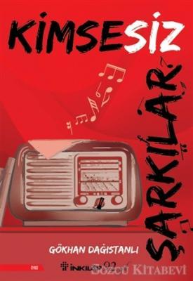 Gökhan Dağıstanlı - Kimsesiz Şarkılar | Sözcü Kitabevi