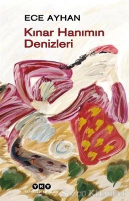 Ece Ayhan - Kınar Hanımın Denizleri | Sözcü Kitabevi