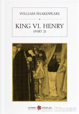 King 6. Henry (Part 2)