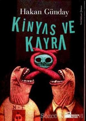 Hakan Günday - Kinyas ve Kayra | Sözcü Kitabevi