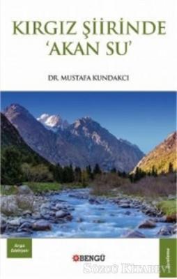 Kırgız Şiirinde Akan Su