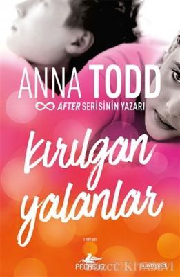 Anna Todd - Kırılgan Yalanlar | Sözcü Kitabevi