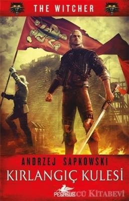 Andrzej Sapkowski - Kırlangıç Kulesi - The Witcher Serisi 6 | Sözcü Kitabevi
