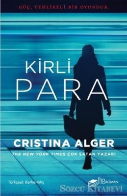 Cristina Alger - Kirli Para | Sözcü Kitabevi