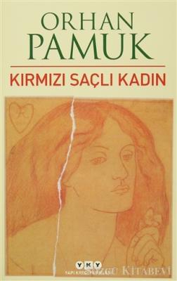 Orhan Pamuk - Kırmızı Saçlı Kadın   Sözcü Kitabevi