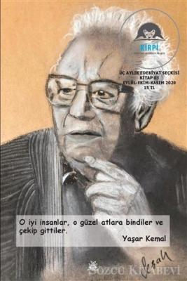 Kirpi Edebiyat ve Düşün Dergisi Üç Aylık Edebiyat Seçkisi Kitap 03 Eylül - Ekim - Kasım 2020