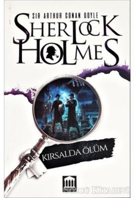 Sir Arthur Conan Doyle - Kırsalda Ölüm - Sherlock Holmes | Sözcü Kitabevi