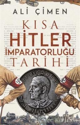 Kısa Hitler İmparatorluğu Tarihi