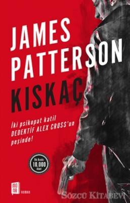 James Patterson - Kıskaç | Sözcü Kitabevi
