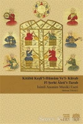 Kitabü Keşfi'l-Hümum Ve'l-Kürab Fi Şerhi Aleti't-Tarab