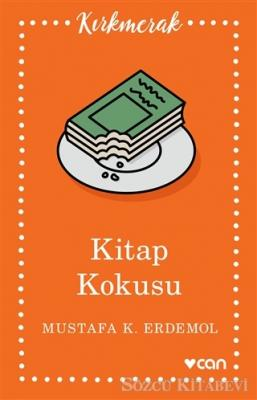 Mustafa K. Erdemol - Kitap Kokusu   Sözcü Kitabevi