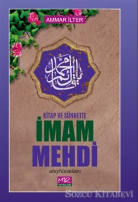Kitap ve Sünnette İmam Mehdi Aleyhisselam