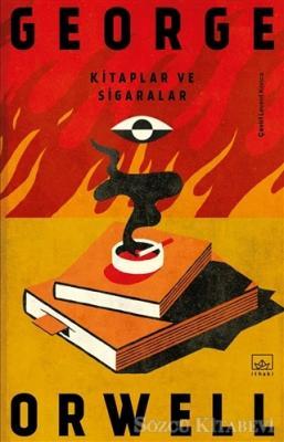 George Orwell - Kitaplar ve Sigaralar | Sözcü Kitabevi