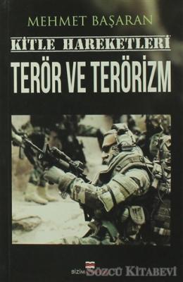 Kitle Hareketleri Terör ve Terörizm