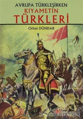 Kıyametin Türkleri
