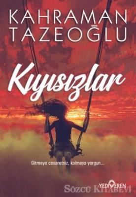Kahraman Tazeoğlu - Kıyısızlar | Sözcü Kitabevi