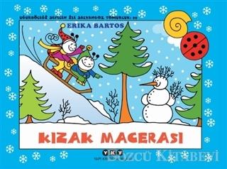 Erika Bartos - Kızak Macerası - Uğurböceği Sevecen ile Salyangoz Tomurcuk 29 | Sözcü Kitabevi