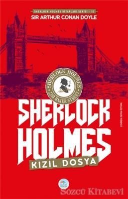 Sir Arthur Conan Doyle - Kızıl Dosya - Sherlock Holmes   Sözcü Kitabevi