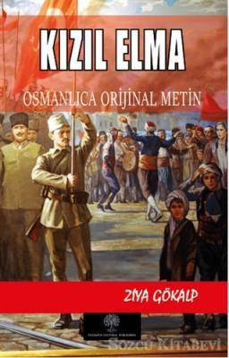 Kızıl Elma - Osmanlca Orijinal Metin