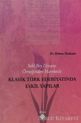 Klasik Türk Edebiyatında Eskil Yapılar