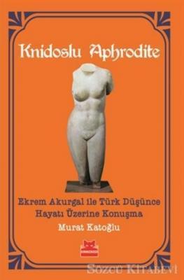 Murat Katoğlu - Knidoslu Aphrodite | Sözcü Kitabevi