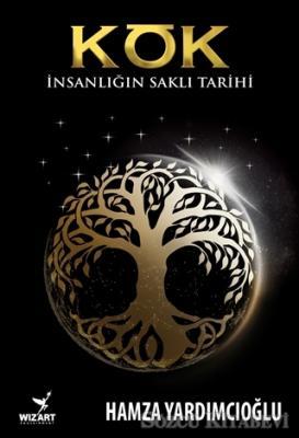 Hamza Yardımcıoğlu - Kök | Sözcü Kitabevi