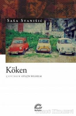 Sasa Stanisic - Köken   Sözcü Kitabevi