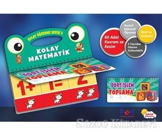 Kolay Öğrenme Serisi 5 - Kolay Matematik ve Toplama