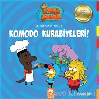 Komodo Kurabiyeleri! - Kral Şakir İlk Okuma Kitabım 18
