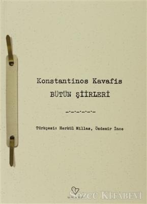 Konstantinos Kavafis - Bütün Şiirleri