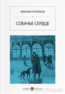 Mihail Afansyeviç Bulgakov - Köpek Kalbi (Rusça) | Sözcü Kitabevi