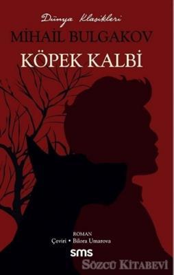 Mihail Bulgakov - Köpek Kalbi | Sözcü Kitabevi