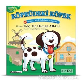 Köprüdeki Köpek - Doktor Onaylı Gelişimsel Hikayeler Serisi 4