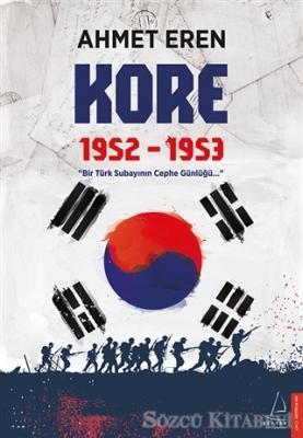Ahmet Eren - Kore 1952-1953   Sözcü Kitabevi