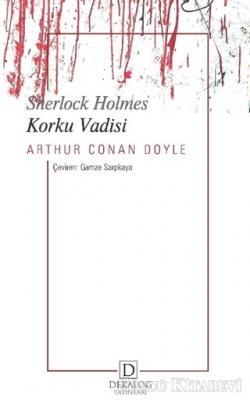 Sir Arthur Conan Doyle - Korku Vadisi - Sherlock Holmes | Sözcü Kitabevi