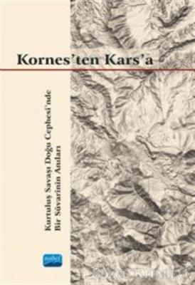 Gökalp Selışık Erkılıç - Kornes'ten Kars'a | Sözcü Kitabevi