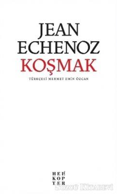 Jean Echenoz - Koşmak | Sözcü Kitabevi