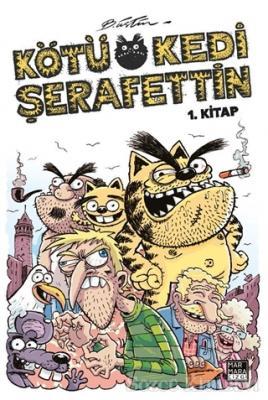 Bülent Üstün - Kötü Kedi Şerafettin 1. Kitap | Sözcü Kitabevi