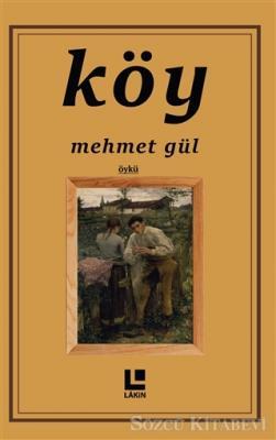 Mehmet Gül - Köy | Sözcü Kitabevi