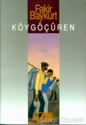 Fakir Baykurt - Köygöçüren | Sözcü Kitabevi