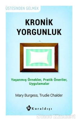 Mary Burgess - Kronik Yorgunluk | Sözcü Kitabevi