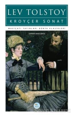 Lev Nikolayeviç Tolstoy - Kroyçer Sonat | Sözcü Kitabevi
