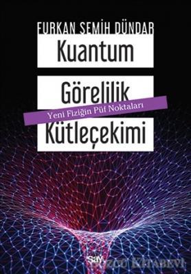 Kuantum Görelilik Kütleçekimi