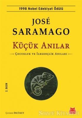Jose Saramago - Küçük Anılar | Sözcü Kitabevi
